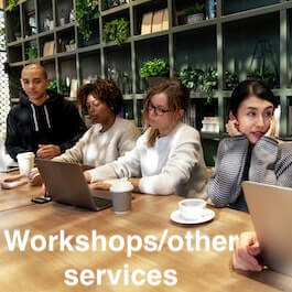 Workshops/other services